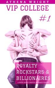 Royalty Rockstars Billionaires VIP College 1