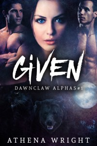 Given: Dawnclaw Alphas #1 by Athena Wright